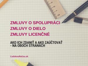 Zmluvy o spolupráci, o dielo, licenčné (1)